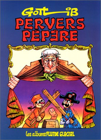 Pervers pépère - Gotlib