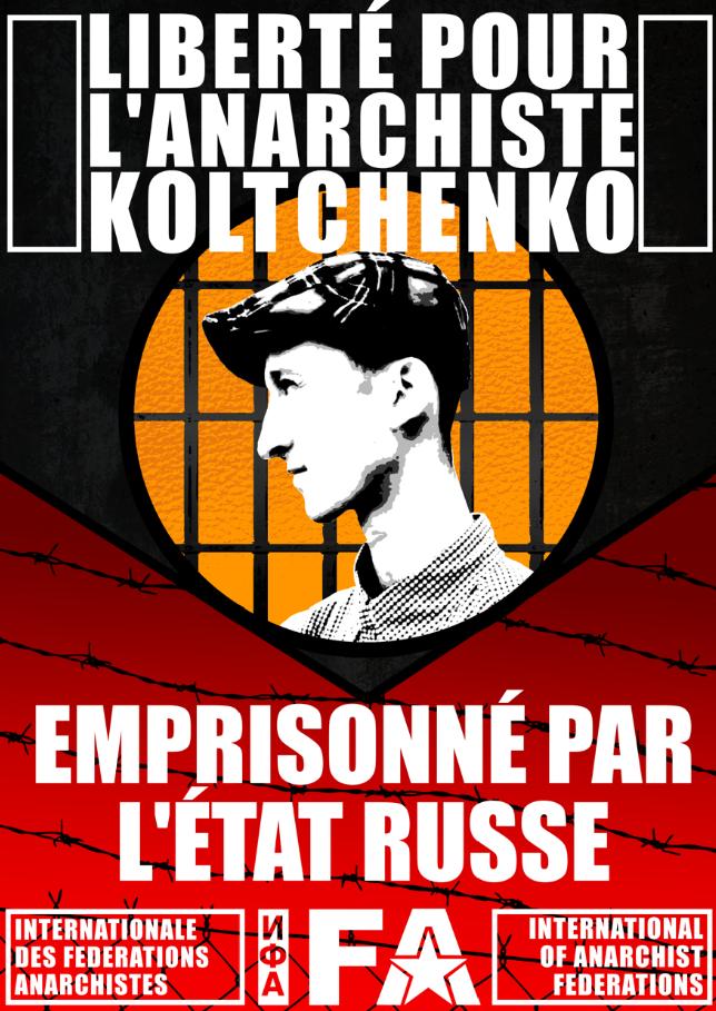 Liberté pour l'anarchiste Koltchenko